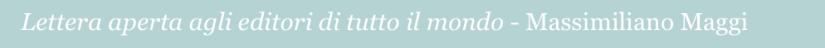 Lettera aperta, Massimiliano Maggi